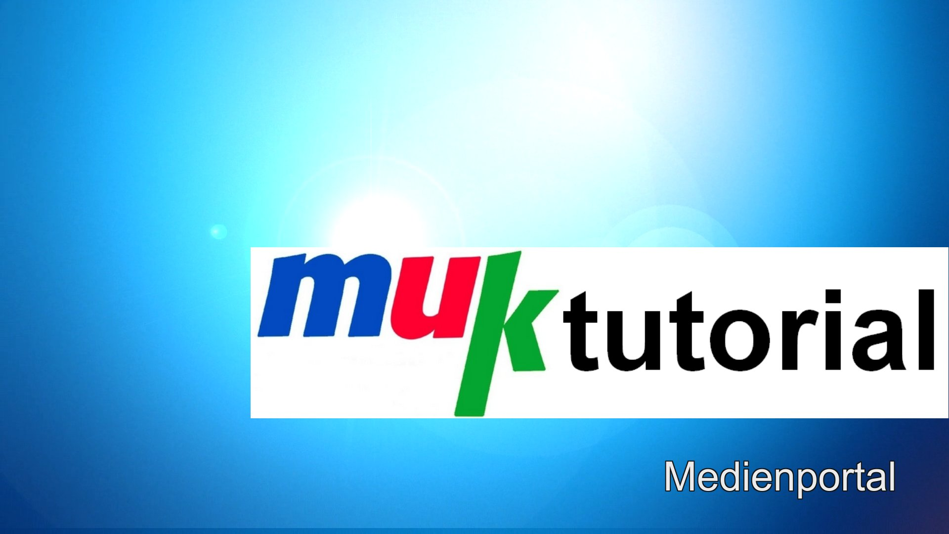muk tutorial medienportal
